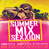 SUMMER MIX SEXXION POOL VIBES FT. DEEJAY TISM