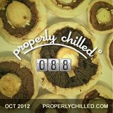 Properly Chilled #88: October 2012 - Tripping Through Mushrooms