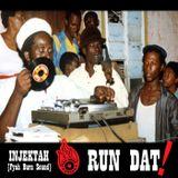 INJEKTAH - Run Dat ! (mix 2016)