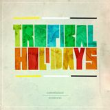 Constance 04: Jac Currie - Tropical Holidays
