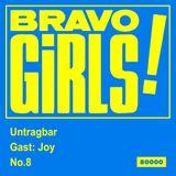 Bravo Girls - Untragbar