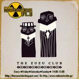 The Zuzu Club RadioActive Set 24-11-2015