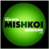 Mishkoi Sessions 013