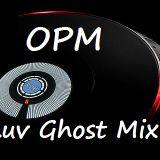 OPM Luvghost Mix
