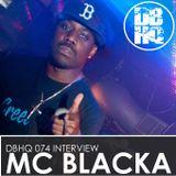 DBHQ 074 MC Blacka Interview