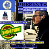 WCDJC Presents The Audio Dope Show (Hosted By B-Eazy) on TrunkOfunk Radio - S1:E4