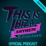Juanjo Martin - This Is Ibiza Anthem #038