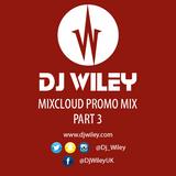 Mixcloud Promo Mix Part 3