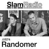 Randomer @ Slam Radio #074