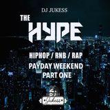#HypeFridays - Payday Weekend Mix Pt.1 - Instagram: DJ_Jukess