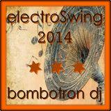 BOMBOTRON DJ ELECTROSWING 2014