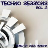 Techno Sessions Vol.2 - Mixed by Alex Pereira