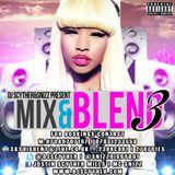 @DJScyther & @SnizzDiddyDot Present #MixAndBlend3