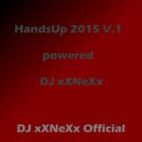HandsUp 2015 V.1 - DJ xXNeXx