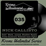 NICK CALLISTO - 035 - KROME UNLIMITED SERIES