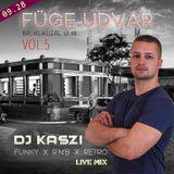 Dj Kaszi -Live @Füge Play, Budapest 2018.09.28