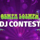 OEMPA LOEMPA DJ CONTEST