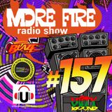 More Fire Radio Show #157 Week of Dec 9th 2017 with Crossfire from Unity Sound