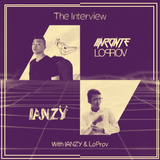 The Interview - With IANZY, LoProv