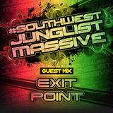 Exit Point #SouthwestJunglistMassive Guest Mix