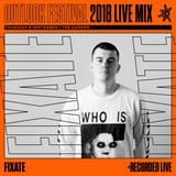 Fixate - Live Series 2018