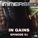 Immersed in Gains 001