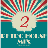 Dance to the House vol. 2 - Retro House mix