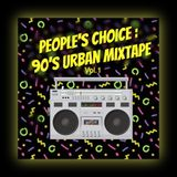 The People's Choice - 90's Urban Mixtape Vol.1 - Mixed by DJ Pettis N