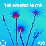 The Morris Show #20