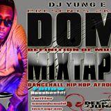 DJ YUNG-E - Definition Of Music (Mixtape) #DOM