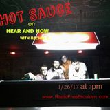 Hear and Now with Rachel C. (with Hot Sauce)