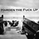 JTF HQWSS - Harden The Fuck Up