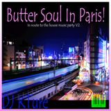 Butter Soul in Paris: House Music in the French Quarters, v2
