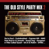 The Old Style Party Mix 2