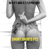 SHORT SHORTS PT2