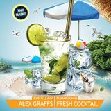 DJ Alex Graffs - FRESH Cocktail Summer Mix (August 2k14)