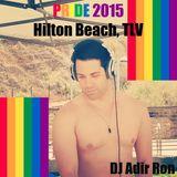 DJ Adir Ron - Tel Aviv Pride 2015, Hilton Beach LIVE