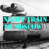 Night Train to Moscow Mix