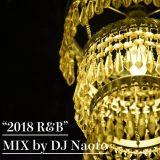 """2018 R&B MIX"" RELAXING"
