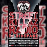STREETKILLAZ RADIO 58 HOSTED BY DJ DISSPARE