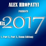 Alex Hropatyi - Yearmix2017 (Part 1)