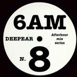 6AM N8 afterhour mix series