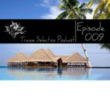 Peter Sole pres. Trance Selection Podcast 009