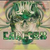 Carl Cox - F.A.C.T. - 1995 - Techno / Trance - Part 1