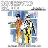 SongByrd Radio - Episode 69 - Classic Album Sundays: Air