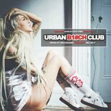 URBAN BITCH CLUB - ClubTour Podcast - Vol.10 Dez 2017