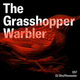 Heron presents: The Grasshopper Warbler 057 w/ DJ Shufflemaster