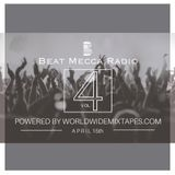 Beat Mecca Radio Vol. 4 - Powered by WorldwideMixtapes.com