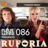 """Ruforia Ep86 """"Fashion Weak"""" on IbizaRadio1 30.04.2017"""