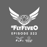 Simon Lee & Alvin - Fly Fm #FlyFiveO 522 (14.01.18)